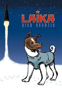 Laika Graphic Novel by Nick Abadzis