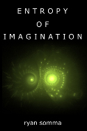 Entropy of Imagination: A Free E-Book
